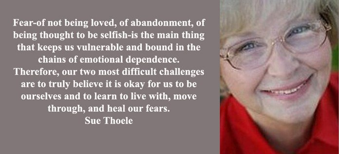 fear of not being loved of abandonment Sue Thoele